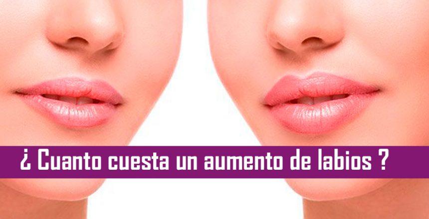 cuanto cuesta una aumento de labios